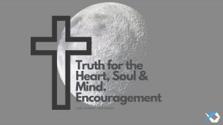 Truth for the Heart, Soul & Mind - Encouragement - Daily Study - Discuss at Jcmovement.com Community